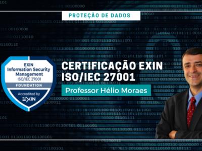 PK004 – Proteção de Dados | Certificação Exin Information Security Foundation – ISO/IEC 27001
