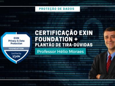 PK007 – Proteção de Dados | Certificação Exin Foundation + Plantão de tira-dúvidas