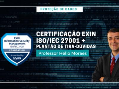 PK009 – Proteção de Dados | Certificação Exin Information Security Foundation – ISO/IEC 27001 + Plantão de tira-dúvidas